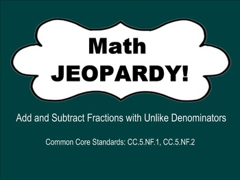 JEOPARDY on SMART Notebook- Add and Subtract Fractions and