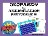 JEOPARDY for ARTICULATION! Prevocalic R- BOOM Cards!