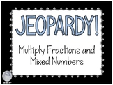 JEOPARDY on PowerPoint- Multiply Fractions and Mixed Numbers