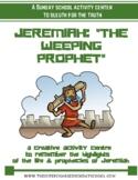 JEREMIAH, The Weeping Prophet
