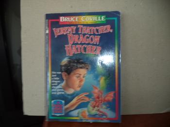 Jeremy Thatcher, Dragon Hatcher ISBN 0-671-74782-7