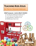 JESUS' CHURCH UNIT_Teaching Kids Jesus Best Practice Preschool CURRICULUM
