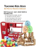 JESUS' DEATH/RESURRECTION (EASTER) Teaching Kids Jesus Best Practice Preschool