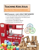 JESUS' FIRST MINISTRY UNIT_Teaching Kids Jesus Best Practice Preschool