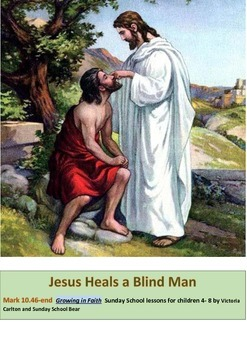 JESUS HEALS THE BLIND MAN: Mark 10:46-end