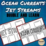 JET STREAM & OCEAN CURRENT SCIENCE DOODLE NOTES