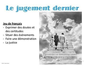 JEU  D'ARGUMENTATION - Le jugement dernier