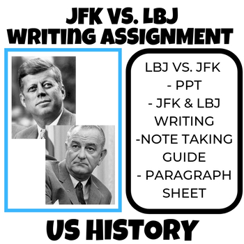JFK AND LBJ Writing Assignment