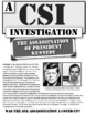 JFK Assassination: A CSI Investigation on Kennedy, Oswald, CIA, Soviets, & More!