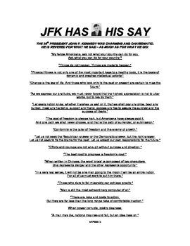 JFK HAS HIS SAY!