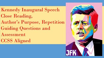 JFK Inaugural Address - Guiding Qs, Video Links, Assessment, and Enrichment Link