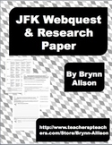 JFK WebQuest and Research Paper - Common Core Aligned