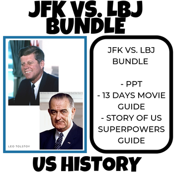 John F Kennedy vs. Lyndon B. Johnson teaching 1960's Cold War Bundle