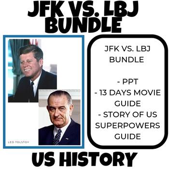 John F Kennedy vs. Lyndon B. Johnson teaching 1960's Cold War Bundle