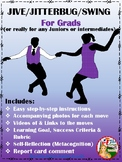 JIVE / JITTERBUG / SWING FOR GRADS (or really for any Juniors or Intermediates)