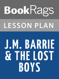 J.M. Barrie & the Lost Boys Lesson Plans