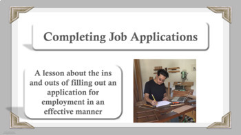 JOB APPLICATION COMPLETION Lesson-Whole or Sm Group 4 videos NO PREP Life Skills