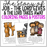 JOB - God Gives and Takes Away Bible Story Coloring Pages and Posters, Activity