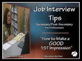"JOB INTERVIEW POWERPOINT PRESENTATION ""How to Make a GOOD 1st Impression"""