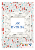 SHADOW MATCH - KNIGHTS * JOC D'OMBRES - CABALLERS