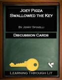 JOEY PIGZA SWALLOWED THE KEY by Jack Gantos - Discussion Cards