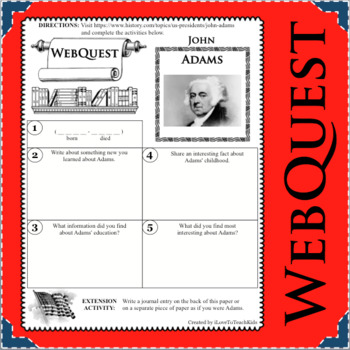 JOHN ADAMS WebQuest Research Project Biography Notes Graphic Organizer
