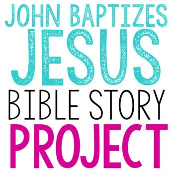 JOHN BAPTIZES JESUS: Bible Story Lesson Brochure Project Activity | FREE