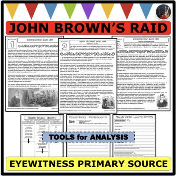 JOHN BROWN'S RAID CIVIL WAR Eyewitness Accounts & Reading Comprehension