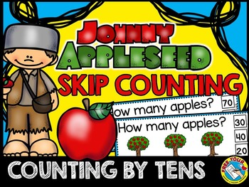 JOHNNY APPLESEED SKIP COUNTING CLIP CARDS: COUNTING BY TENS TASK CARDS
