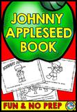 JOHNNY APPLESEED ACTIVITY 2ND GRADE, 1ST GRADE, KINDERGARTEN (BOOK FOR SEPTEMBER