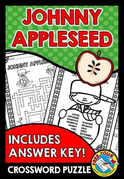 JOHNNY APPLESEED ACTIVITY: JOHNNY APPLESEED CROSSWORD PUZZ