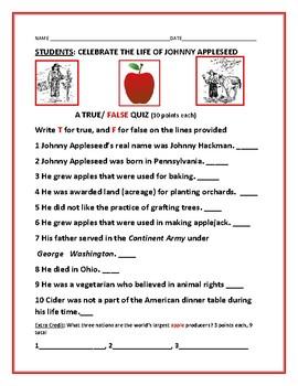 JOHNNY APPLESEED: A TRUE / FALSE QUIZ