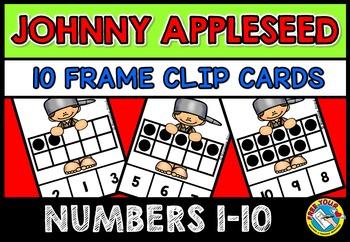 JOHNNY APPLESEED ACTIVITIES: TEN FRAMES CLIP CARDS: PRE K+