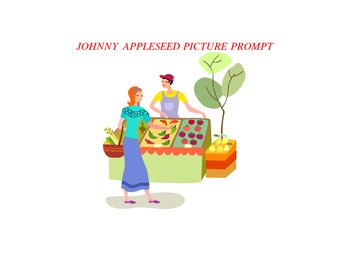 JOHNNY APPLESEED PICTURE PROMPT WRITING LESSON