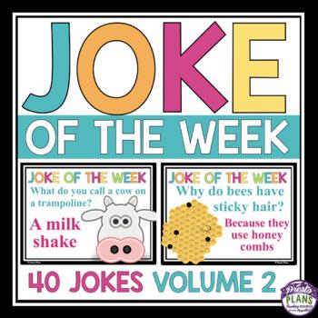 JOKE OF THE WEEK VOLUME 2