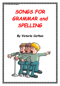 GRAMMAR revision with SONGS FOR GRAMMAR AND SPELLING