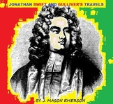 JONATHAN SWIFT AND GULLIVER'S TRAVELS (COMMON CORE, TESTS, FUN WORDFINDS, ETC)