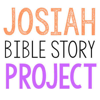 JOSIAH: Bible Story Brochure Project Activity, Old Testament