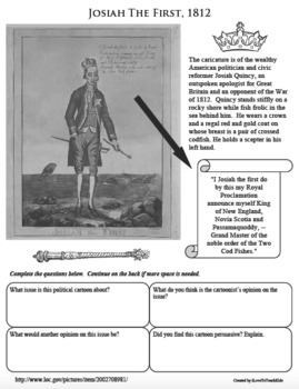 JOSIAH THE FIRST QUINCY PRIMARY SOURCE Political Cartoon ACTIVITY