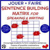 JOUER + FAIRE:  Sentence Matrix for Speaking and Writing i