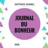 JOURNAL DU BONHEUR (French Happiness Journal)