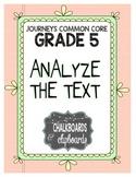 JOURNEYS Common Core, Grade 5:  Analyze the Text