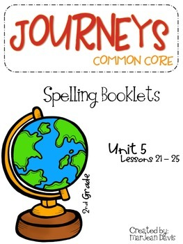 JOURNEYS Common Core 2nd grade - Spelling Unit 5