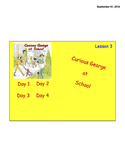 """JOURNEY'S LESSON 3 """"CURIOUS GEORGE AT SCHOOL""""  FIRST GRADE"""