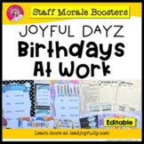 JOYFUL DAYZ (Staff Morale Boosters) BIRTHDAYS AT WORK