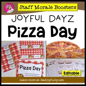 JOYFUL DAYZ (Staff Morale Boosters) PIZZA DAY