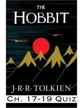 "JRR Tolkien's ""The Hobbit"" Ch 17-19 (w/ KEY)"