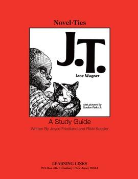 J.T. - Novel-Ties Study Guide