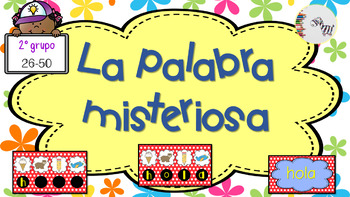 JUEGO: La Palabra Misteriosa (26-50) / GAME: The Secret Word (26-50) Sight words