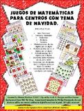 JUEGOS MATEMATICOS DE NAVIDAD. NO PREP. Spanish Math Center Games.